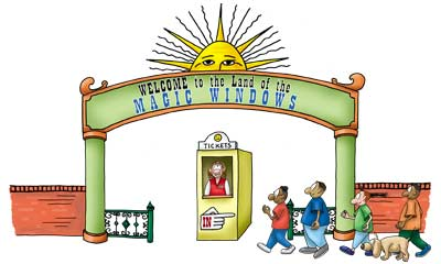 Cartoon of entrance to an amusement park. Three kids and dog enter through archway that says 'Welcome to the land of the Magic Windows.' Ticket booth with woman inside stands just inside.