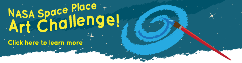 An illustration of a paintbrush painting a galaxy. Text over the illustration reads: NASA Space Place Art Challenge, click here to learn more.