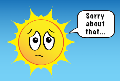 an illustration of the sun saying, sorry about that.
